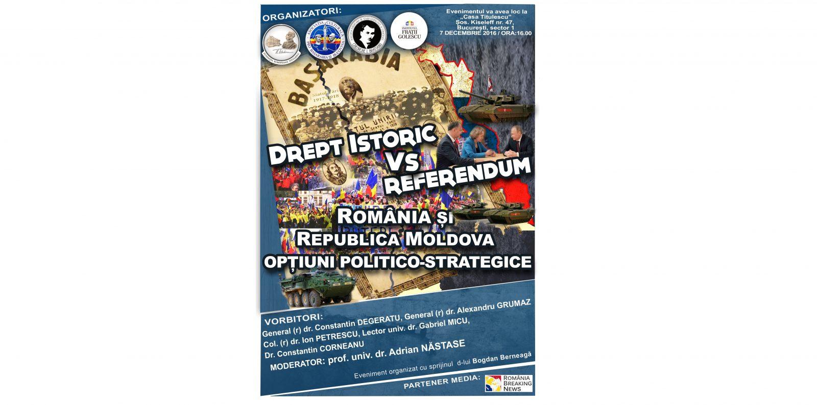 Dezbatere: Drept istoric versus referendum. România și Republica Moldova: opțiuni politico-strategice.