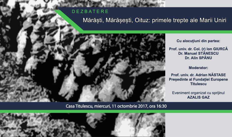 11.10.2017 – Mărăști, Mărășești, Oituz: primele trepte ale Marii Uniri