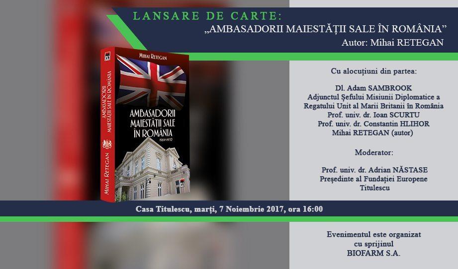 """Lansare de carte: """"Ambasadorii Maiestății Sale în România"""""""